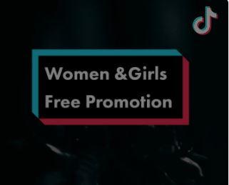 Women & Girls Free Promotion on TikTok